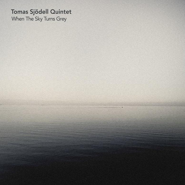 Tomas Sjödell Quintet Cover Art